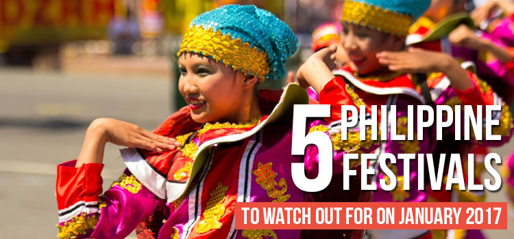 5 Philippine Festivals to Watch Out for on January 2017