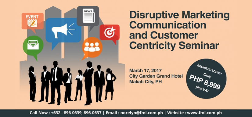 Disruptive Marketing Communication and Customer Centricity Seminar 2017