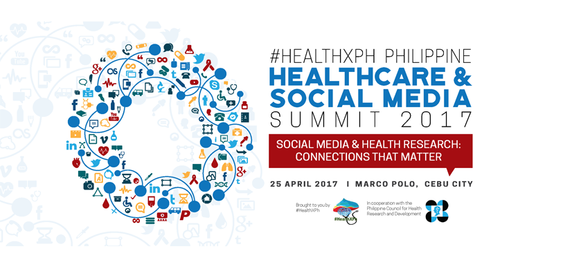 #HealthxPH Philippine Healthcare & Social Media SUmmit 2017
