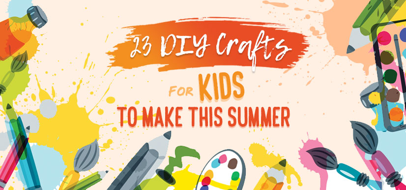 23 DIY Crafts for Kids to Make this Summer