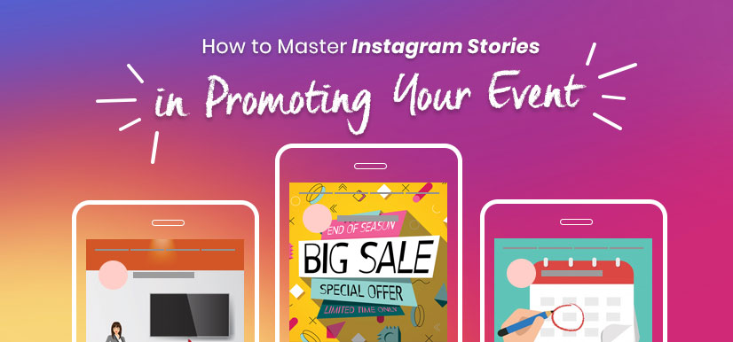 How to Master Instagram Stories to Promote Your Event