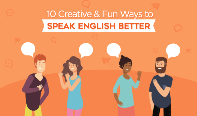 10 Creative & Fun Ways to Speak English Better-Featured-Image (1).jpg
