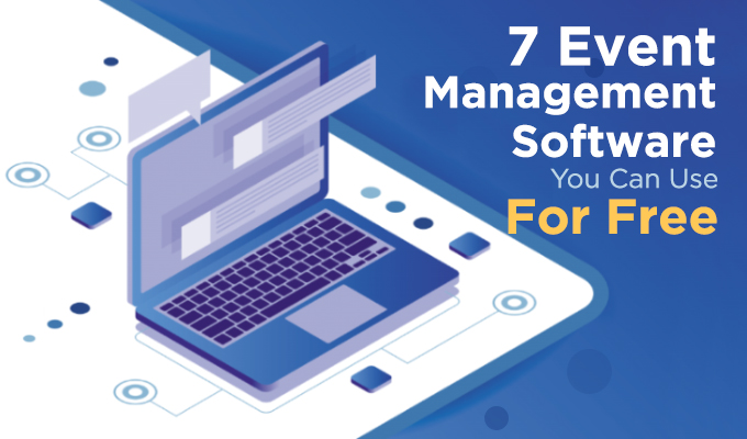 7 Event Management Software You Can Use For Free