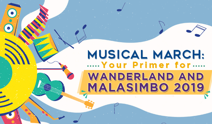 Musical March: Your Primer for Wanderland and Malasimbo 2019