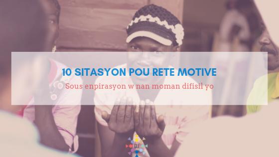 10 sitasyon pou rete motive (1).png