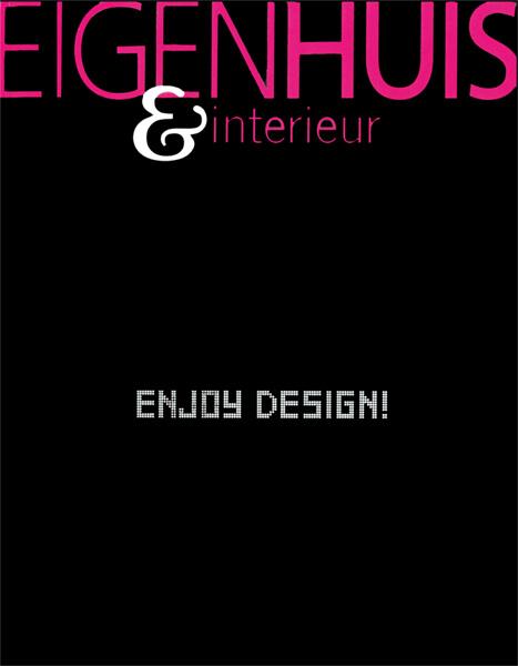 Eigenhuis&Interieur / Holland / 2007.12