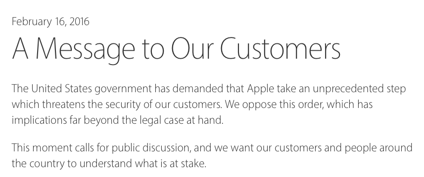 Tim Cook's (Apple's CEO) public letter to all customers and the public at large, published on February 16, 2016, All Rights Reserved Apple, retrieved from apple.com
