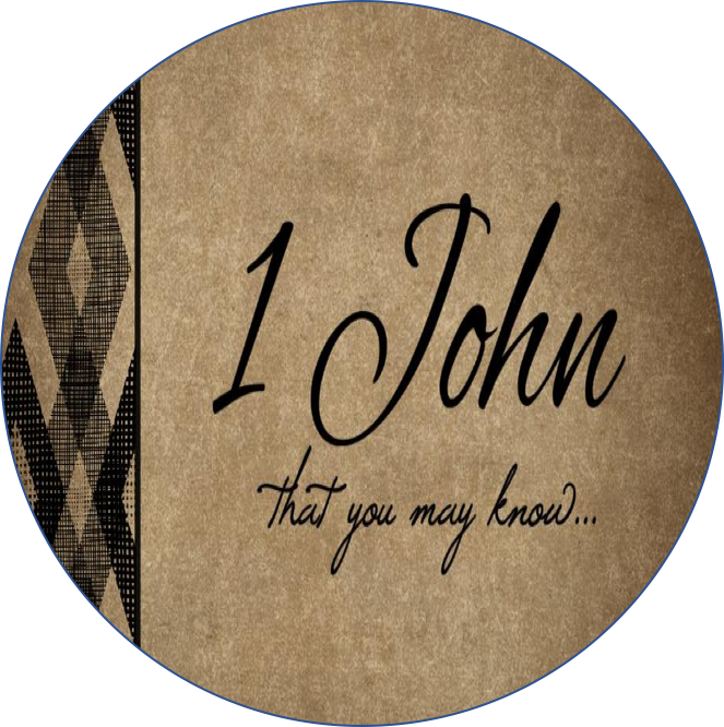 Click HERE to watch or listen to messages from 1John -