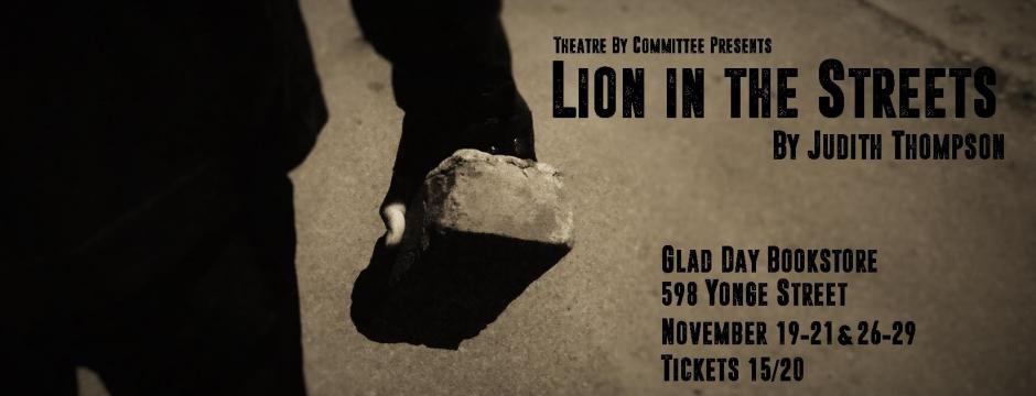 Judith Thompson's Lion in the Streets
