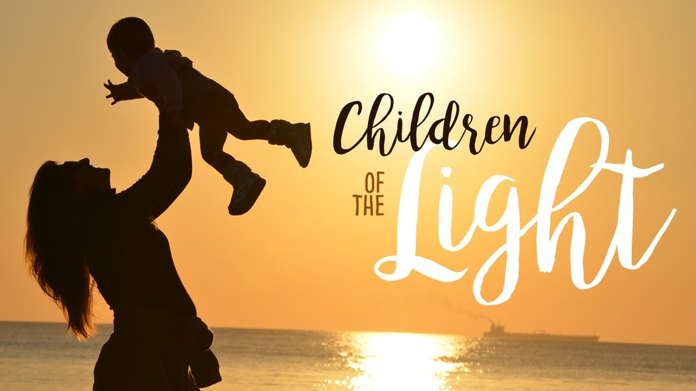 Children of the Light.jpg