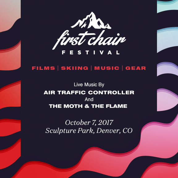 Denver: First Chair Festival - get tickets here!