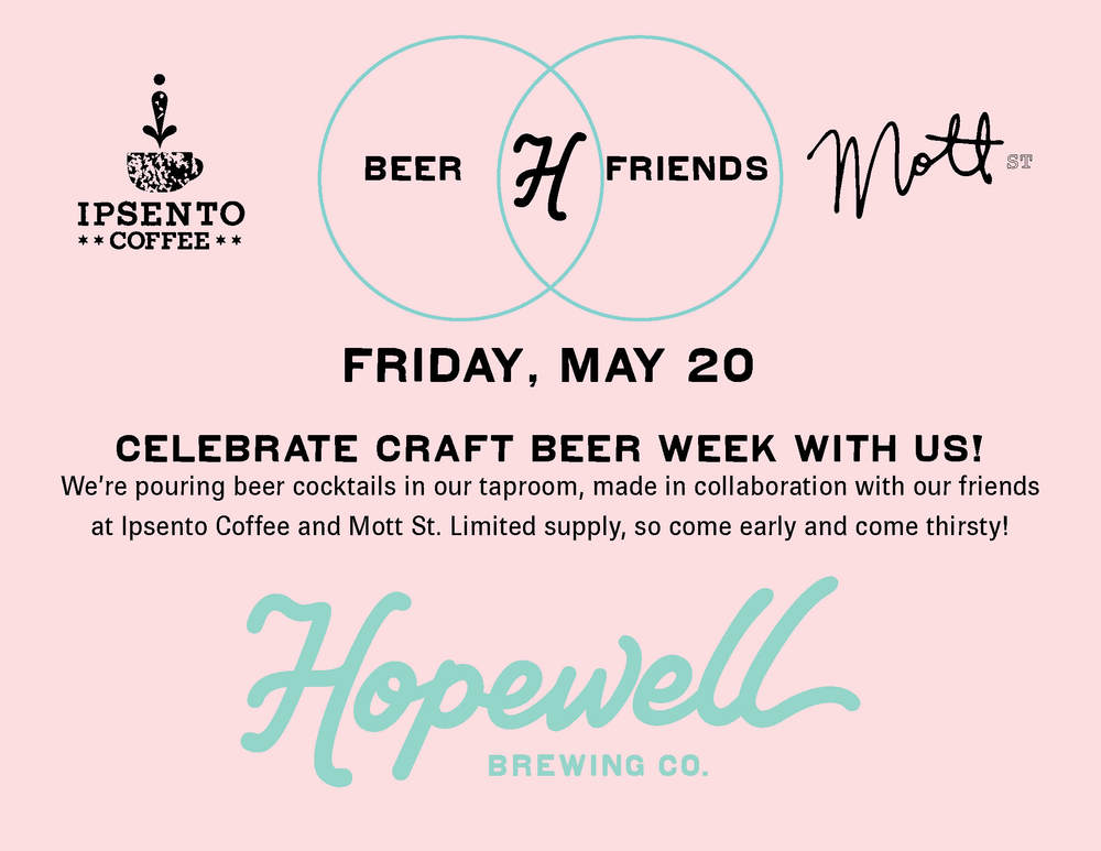 We're collaborating with our friends from Ipsento Coffee and Mott St. to create some one-of-a-kind beer cocktails. Come join us on May 20th!