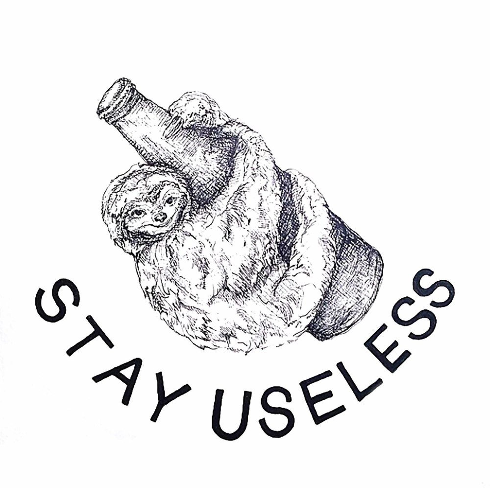 STAY+USELESS.jpg
