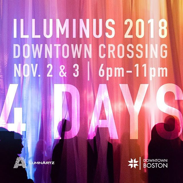 We are just FOUR DAYS AWAY from ILLUMINUS 2018! . . The mission of ILLUMINUS is to support a network of artists, designers and creative technologists who collaborate to develop new and innovative works. ILLUMINUS gives artists the platform to enter into conversation with the city and current culture. It takes place in the public realm, and bridges cultures and communities by engaging artists who create through many different lenses. We hope to see you there! ✨ . . #IlluminusBoston #ILLUMINUS #Countdown #LightTheNight #BostonArt #ArtLifeBoston #ArtInstallation #LightArt #PublicArt @downtownbostonbid @luminartz