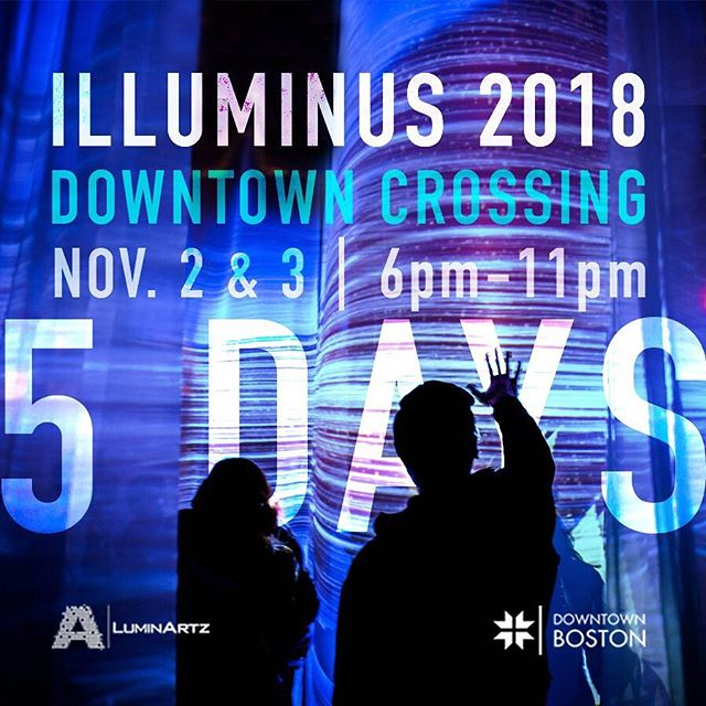 We are just FIVE DAYS AWAY from ILLUMINUS 2018! . . ILLUMINUS is a free nighttime festival where Boston's artists, designers, performers, and creative technologists converge to showcase their most thoughtful, innovative, and imaginative works. We hope to see you there! ✨ . . #IlluminusBoston #ILLUMINUS #Countdown #LightTheNight #BostonArt #ArtLifeBoston #ArtInstallation #LightArt #PublicArt @downtownbostonbid @luminartz