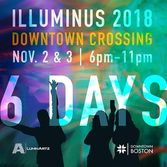 We are just SIX DAYS AWAY from ILLUMINUS 2018! . . ILLUMINUS is a contemporary arts festival that features original installations, video projections and performances by artists who work in the medium of light and sound to create immersive experiences that turn city streets into an installation gallery. This festival is created by and for the Boston community. We hope to see you there! ✨ . . #IlluminusBoston #ILLUMINUS #Countdown #LightTheNight #BostonArt #ArtLifeBoston #ArtInstallation #LightArt #PublicArt @downtownbostonbid @luminartz