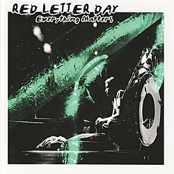 "ZIP035, 2005 | Red Letter Day ""Everything Matters"""