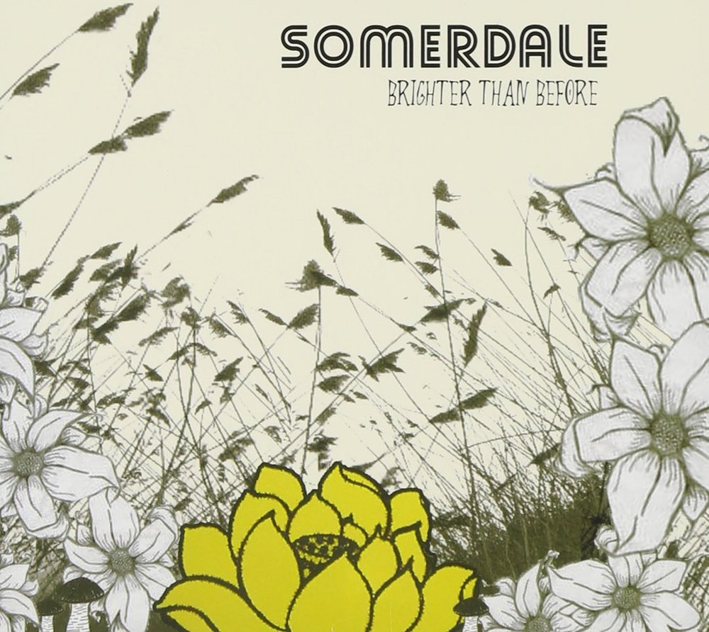 "ZIP067, 2011 | Somerdale  ""Brighter Than Before"""