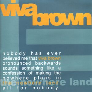 "ZIP003, 2000 | Viva Brown ""The Nowhere Land"""