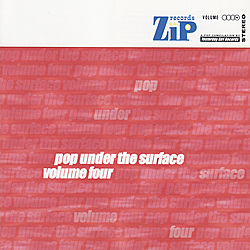 ZIPGIRL001, 2001 | Pop Under The Surface, Volume 4