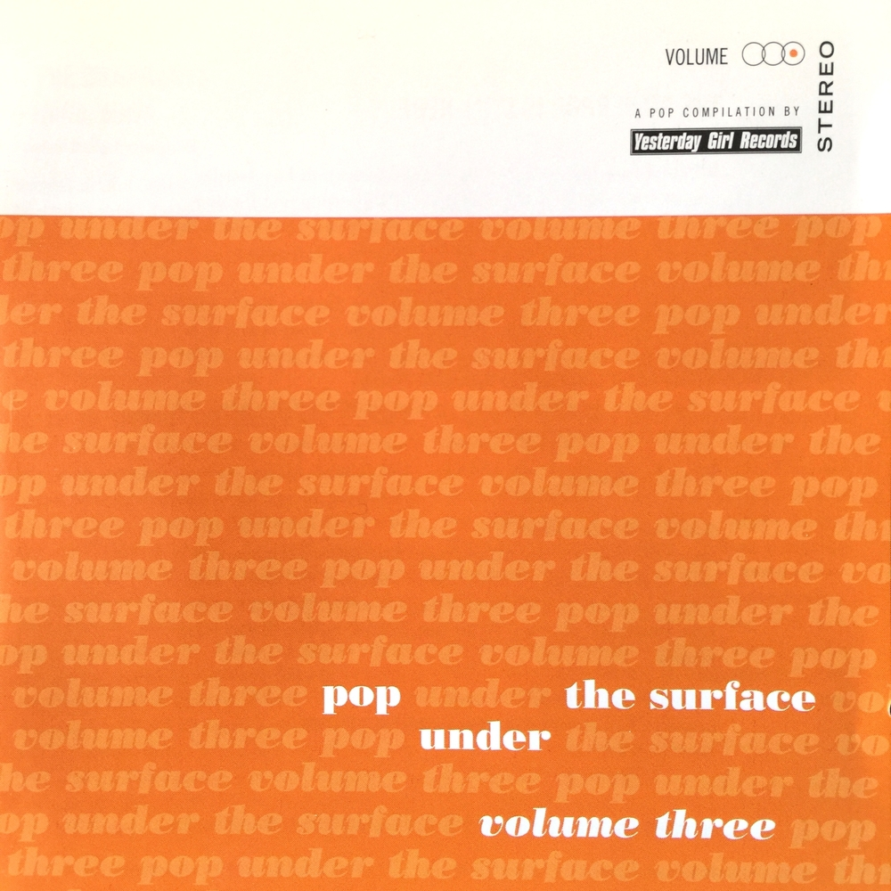 YES003, 1999 | Pop Under The Surface, Volume 3