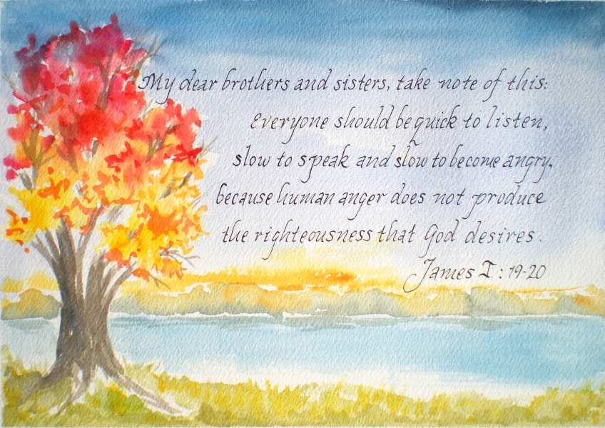 Quotation from Bible, James I: 19-20