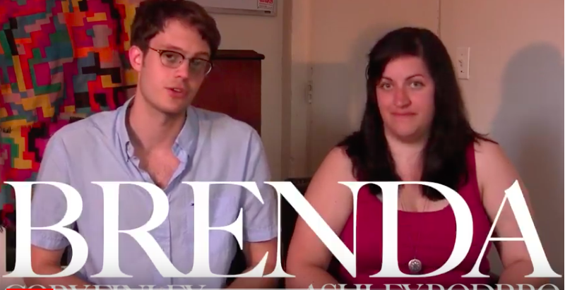 Brenda - by Cory FinleyDirected by Ashley RodbroPerformed in New York Fringe Festival