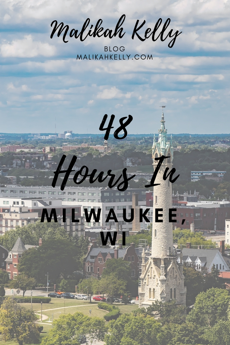48 Hours In Milwaukee Travel Tips