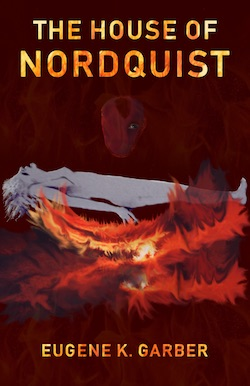 House of Nordquist by Eugene K Garber -book cover