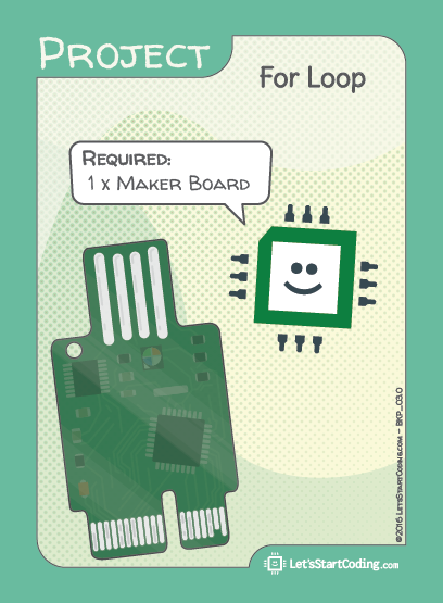 For Loop Hookup: Only Maker Board required.