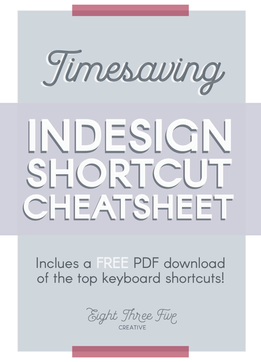 Work quickly and efficiently with the InDesign Keyboard Shortcut Cheatsheet with Commands on text, pages and more. Click to download the PDF cheatsheet!
