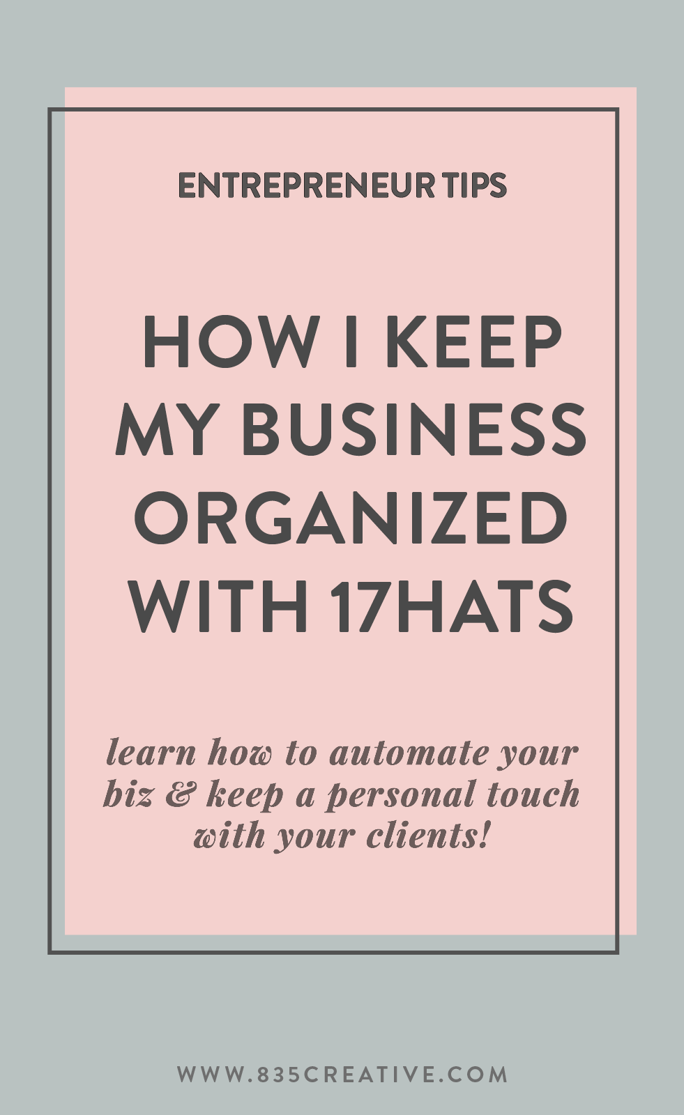 How I keep my business organized using 17Hats