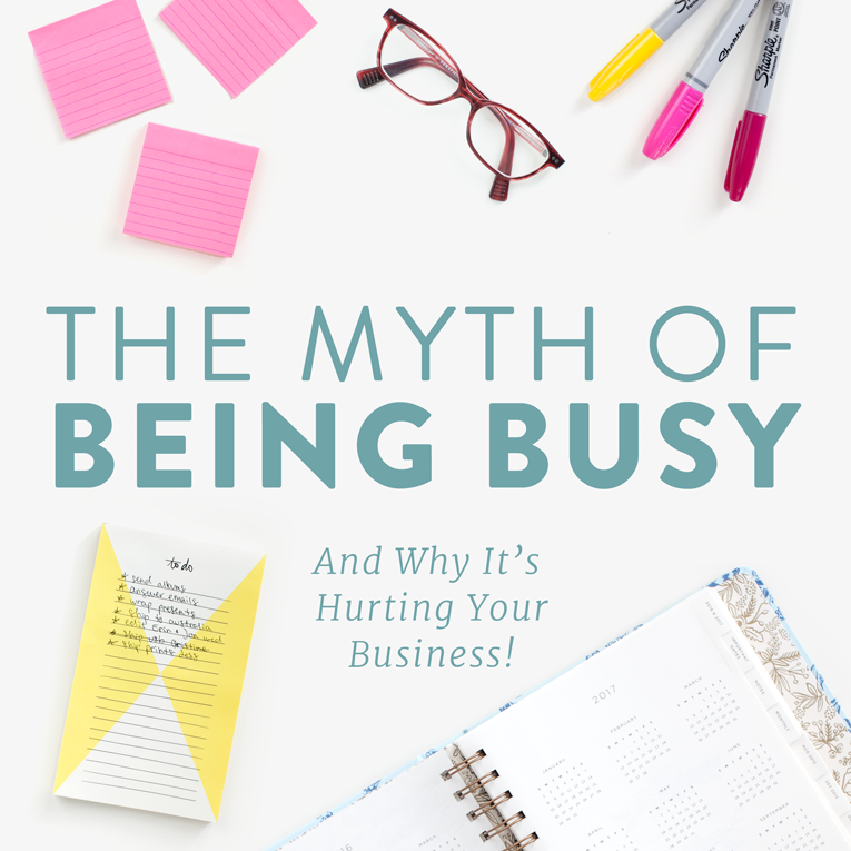 The Myth of Being Busy