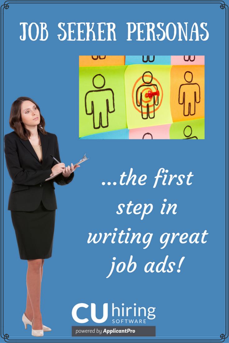 Job Seeker Personas First Step Writing Great Job Ads CUhiring Pinterest