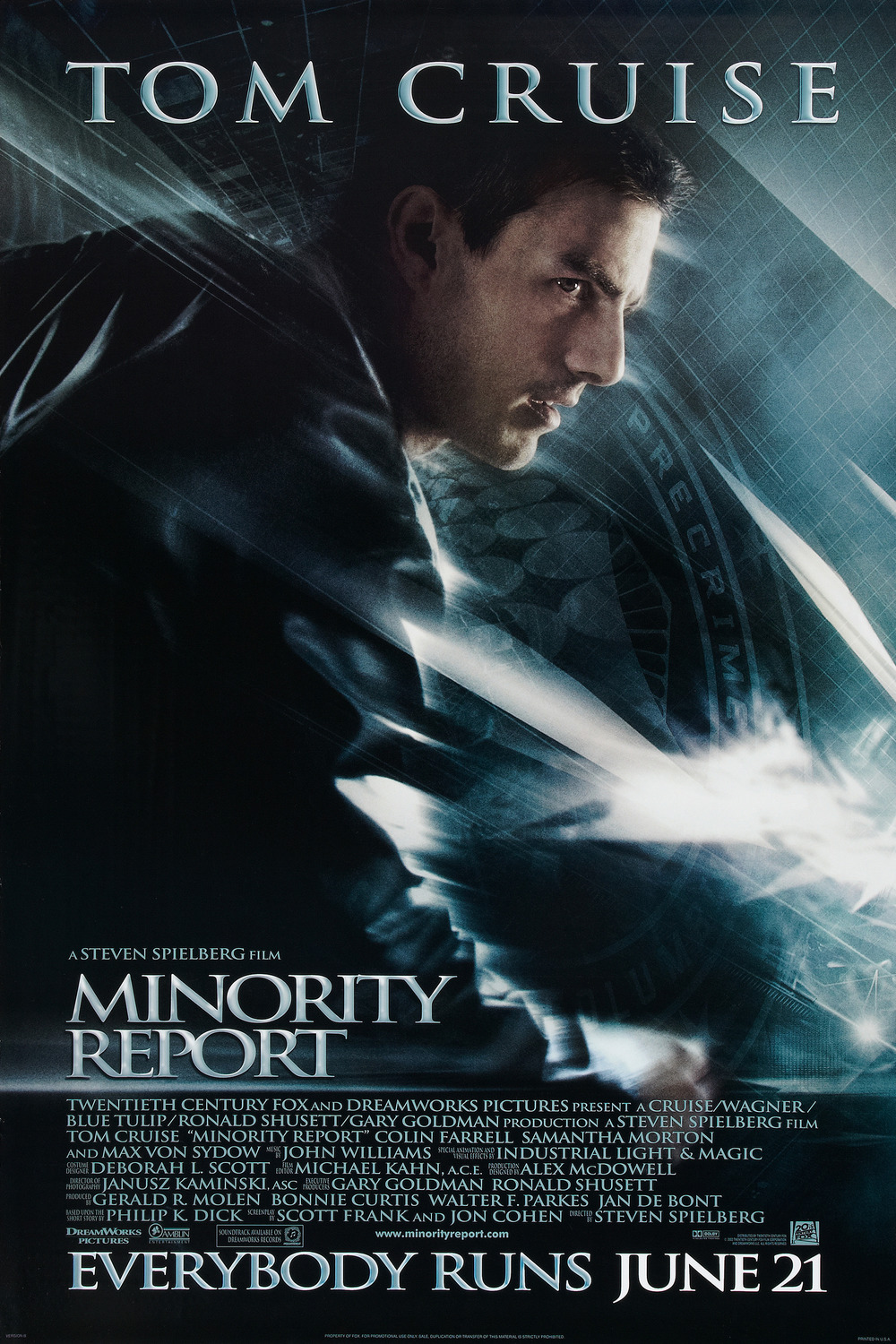 Minority Report (2002)WATCHED - Best guess: Tom Cruise uses a lot of high tech screens.