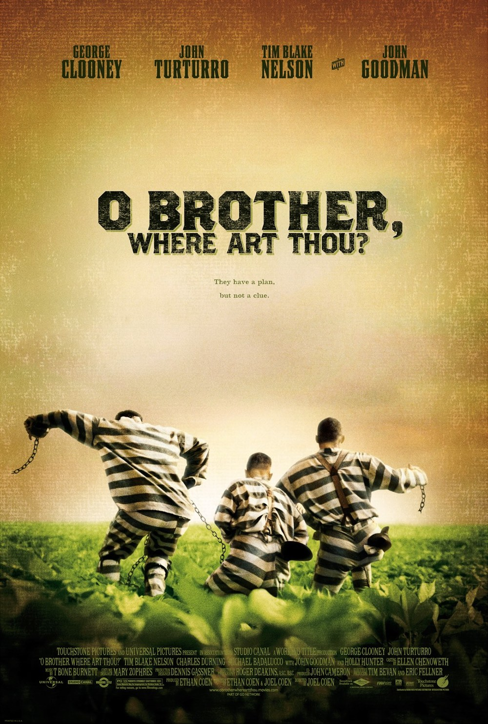 O Brother, Where Art Thou? (2000) WATCHED - Best guess: Clooney and friends escape from jail.