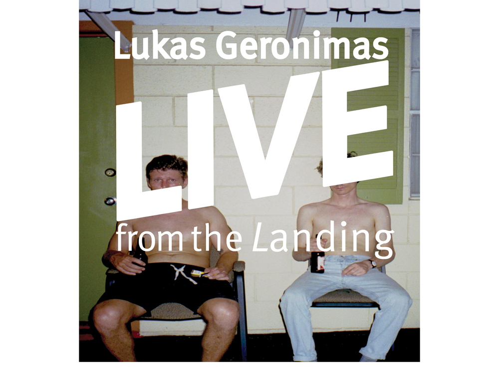 Lukas Geronimas LIVE The Landing