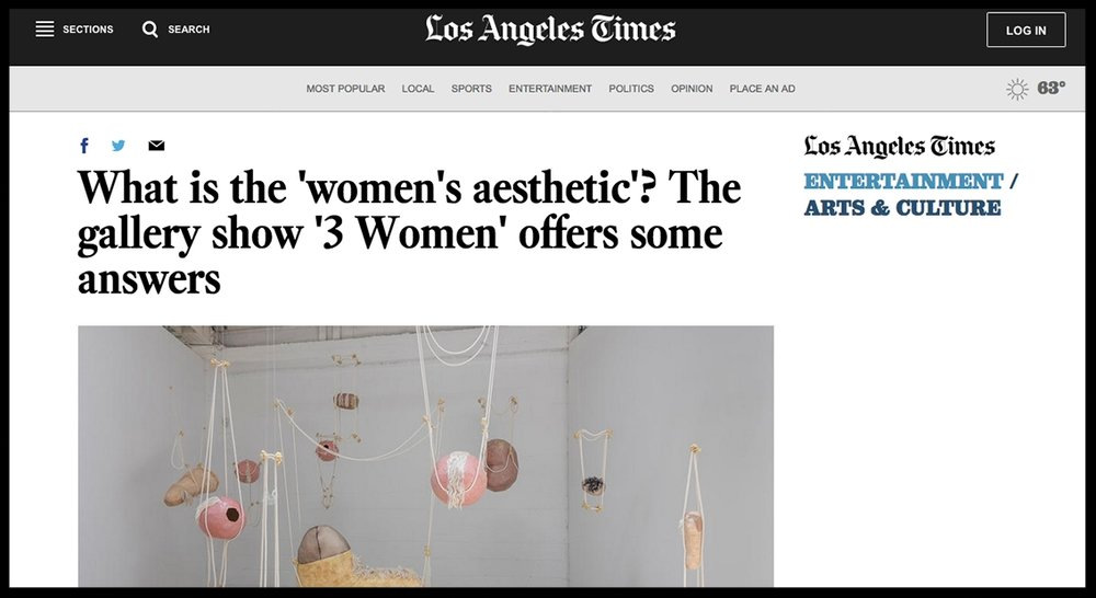 - Los Angeles TimesWhat is the 'women's aesthetic'? The gallery show '3 Women' offers some answers