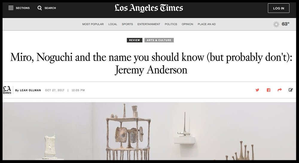 - Los Angeles TimesMiro, Noguchi and the name you should know (but probably don't): Jeremy Anderson