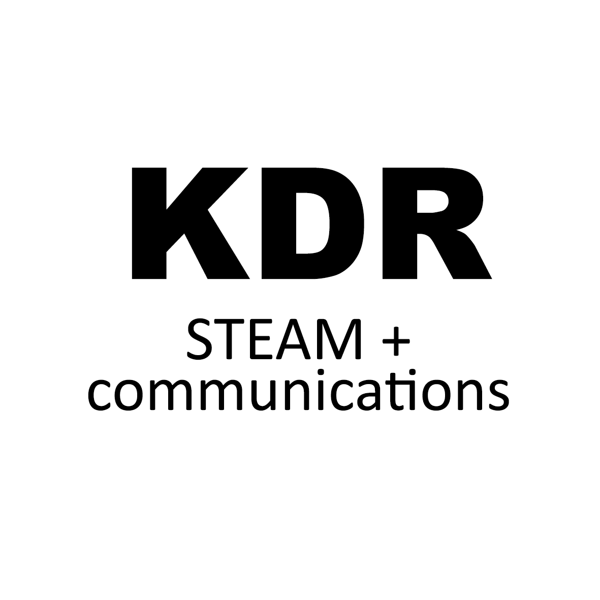 KDR: STEAM + Communications