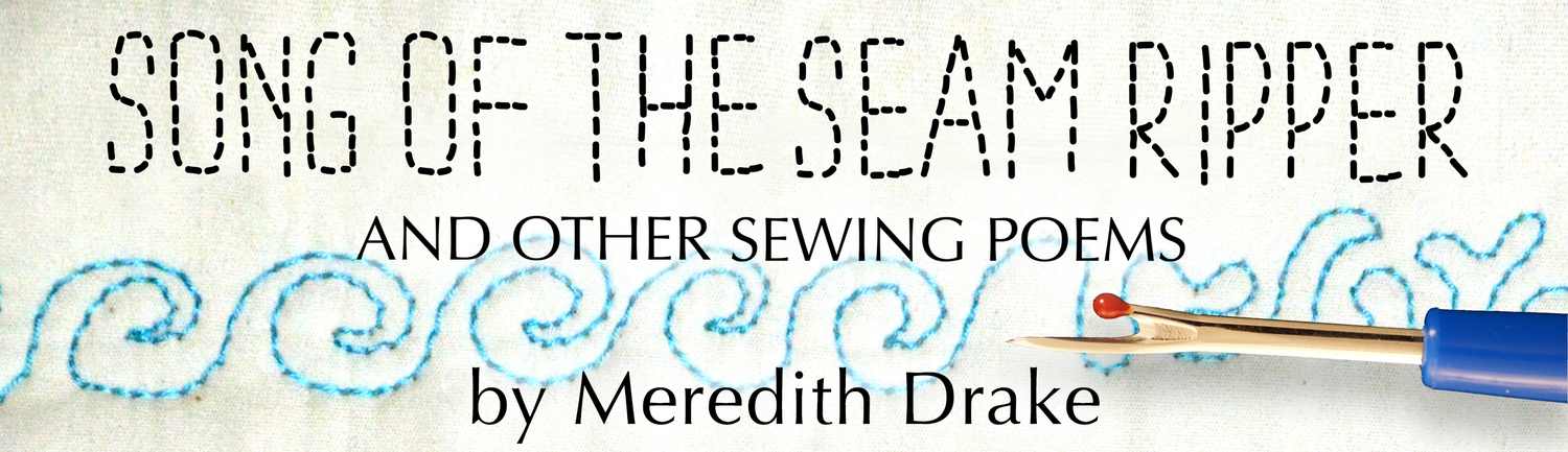 Song of the Seam Ripper & Other Sewing Poems