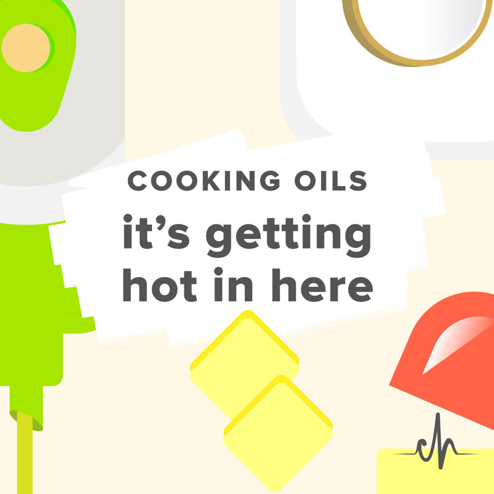 chronically-healthy-getting-hot-in-here-cooking-oils