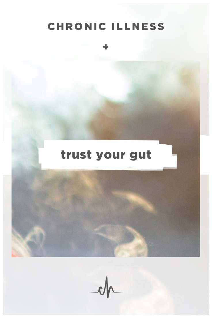 chronically-healthy-trust-your-gut