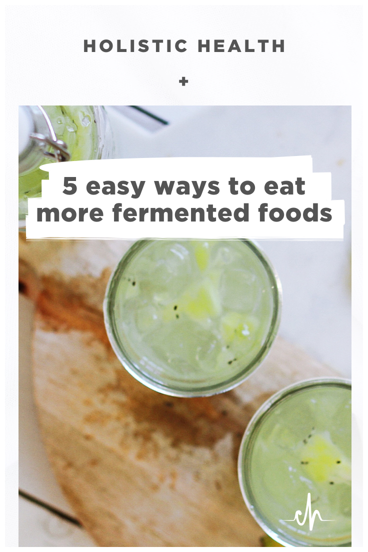 chronically-healthy-fermented-foods-easy