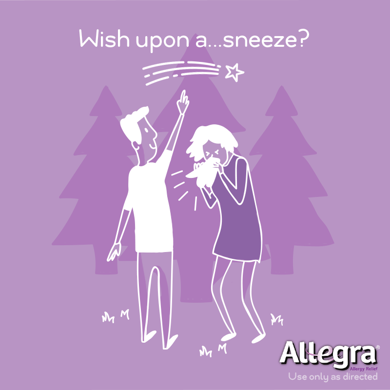 Don't just wish upon a star for allergy relief. Get 24-hour relief that starts working in 1 hour with Allegra, available at CVS.