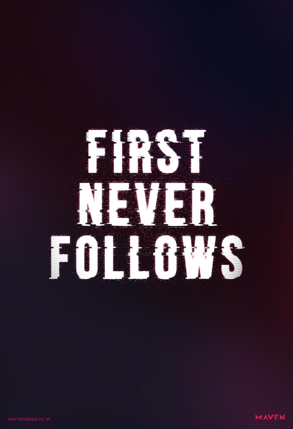 FirstNeverFollows.png