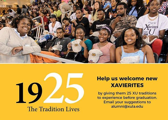 Please submit XU traditions for new Xavierites to place on their XU college experience #bucketlist!! Email them to alumni@xula.edu or comment below!!!