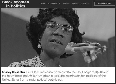 "Shirley Chisholm is on the homepage of 'Black Women in Politics.' Luvvie says she put her there because ""she is the perfect beacon. There's so much further we have to go."""