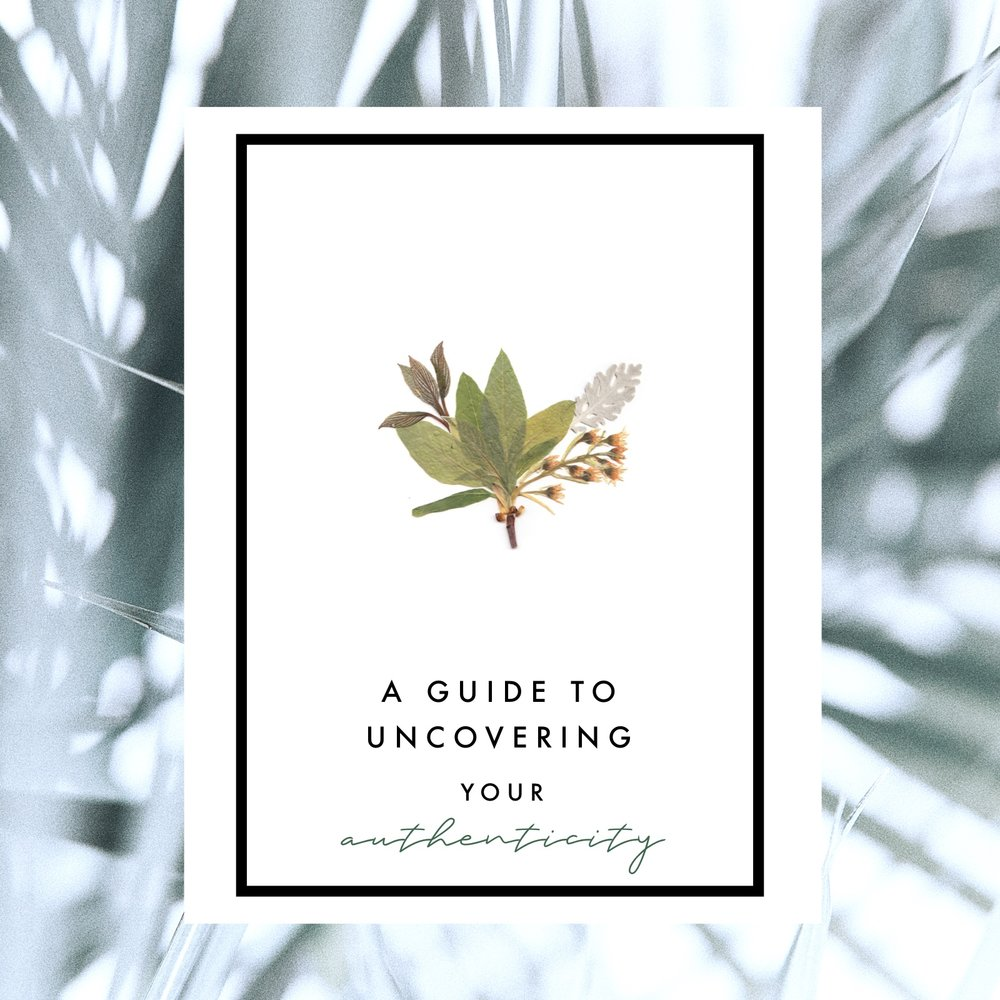 A Guide to Uncovering Your Authenticity