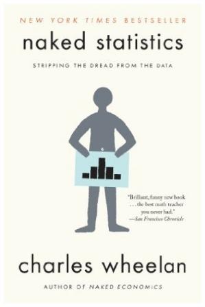 naked statistics new york times bestseller data charles wheelan stats book cover